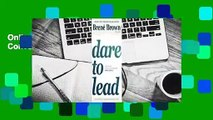 Online Dare to Lead: Brave Work. Tough Conversations. Whole Hearts.  For Free
