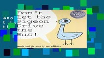 About For Books  Don t Let the Pigeon Drive the Bus! Complete