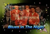 Blues in The Nigth  The Four Freshmen