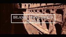 Islamic Monuments of Delhi
