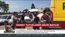 Damat tutuklandı, gelin bayıldı #Antalya