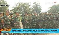 Personel Tambahan TNI Disiagakan Jaga Mimika