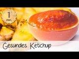 Gesundes Ketchup selber machen - Gesundes Ketchup Rezept - Veganes Ketchup Rezept | Vegane Rezepte