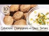 Gebackene Champignons Vegan mit Sauce Tartare selber machen - Panierte Champignons   Vegane Rezepte
