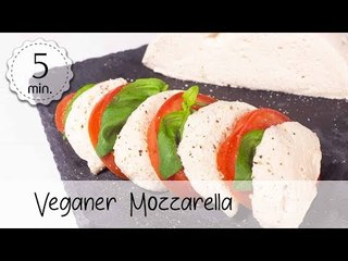 Veganer Mozzarella selber machen - Mozzarella Vegan Rezept mit Cashew & Flohsamen   Vegane Rezepte