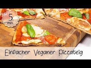 Veganer Pizzateig selber machen - Pizzateig Vegan, Einfach und Gesund   Vegane Rezepte