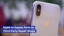 Apple Is Opening Up iPhone Repair Network