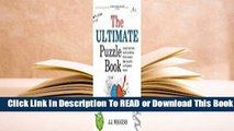 Online The Ultimate Puzzle Book: Mazes, Brain Teasers, Logic Puzzles, Math Problems, Visual