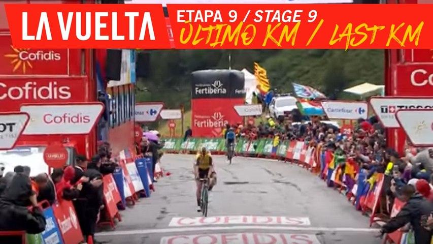 Dernier kilomètre / Last kilometer - Etape 9 / Stage 9 | La Vuelta 19