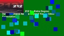 [NEW RELEASES]  212 the Extra Degree: How to Achieve Resulta Beyond Your Wildest Expectations