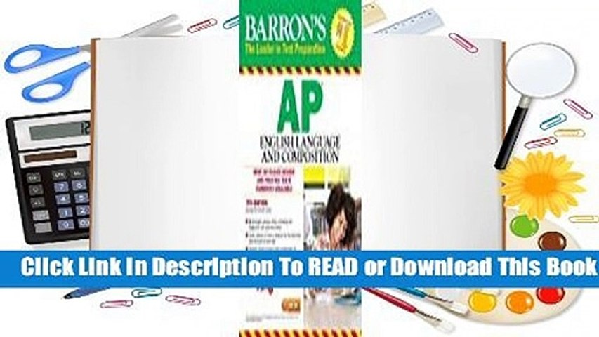 [Read] Barron's AP English Language and Composition  For Free