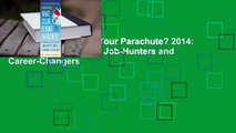 Online What Color Is Your Parachute? 2014: A Practical Manual for Job-Hunters and Career-Changers