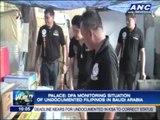 DFA monitoring situation of undocumented Pinoys in Saudi