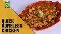 Quick Boneless Chicken | Food Diaries | Masala TV Show | Zarnak Sidhwa