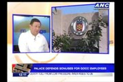 Palace defends bonuses for GOCC employees