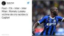 Serie A : Romelu Lukaku victime de cris racistes à Cagliari