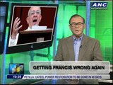 Teditorial: Getting Francis wrong again