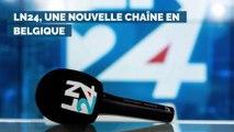LN24, nouvelle chaîne en Belgique