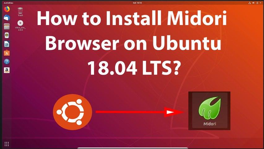 How to Install Midori Browser on Ubuntu 18 04 LTS?