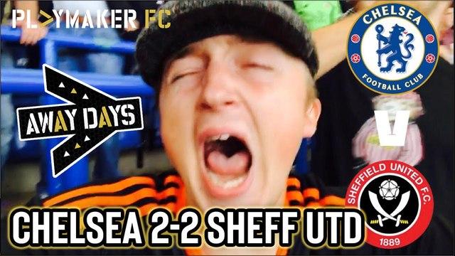 Away Days | Chelsea 2-2 Sheff Utd: Late limbs in London