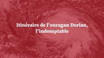 Itinéraire de l'ouragan Dorian l'indomptable