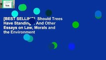 [BEST SELLING]  Should Trees Have Standing?: And Other Essays on Law, Morals and the Environment
