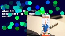 About For Books  Santo Remedio / Doctor Juan's Top 100 Home Remedies  Review