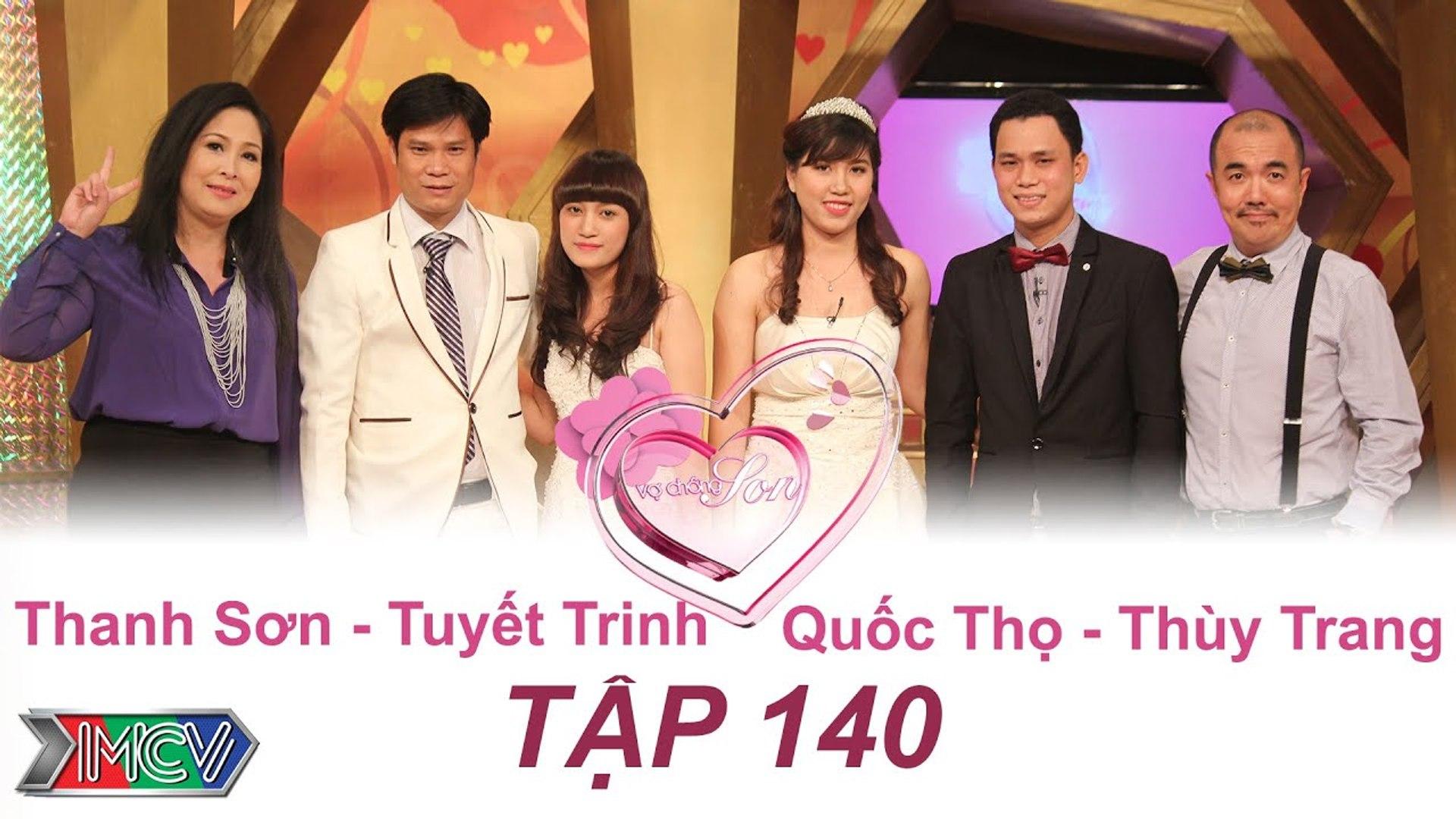 VỢ CHỒNG SON - Tập 140 _ Thanh Sơn - Tuyết Trinh _ Quốc Thọ - Thùy Trang