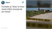 Fusillade au Texas: le tireur venait d'être renvoyé de son travail