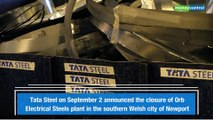 Tata Steel announces closure of UK factory, nearly 400 jobs on the line