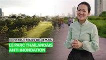 Les constructeurs de demain : réparer les inondations en Thaïlande
