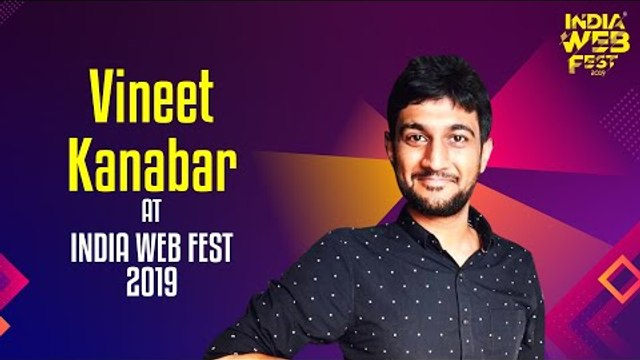 Vineet Kanabar speaks at India Web Fest