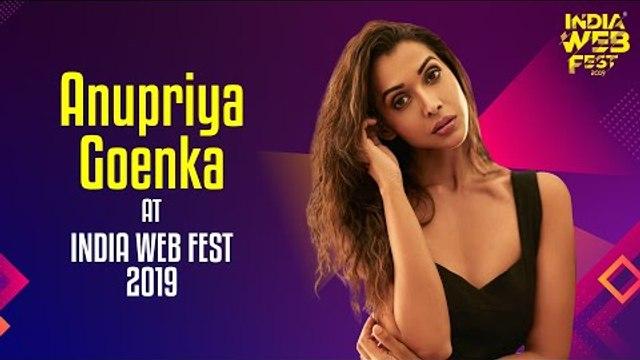 Anupriya Goenka speaks at India Web Fest 2019