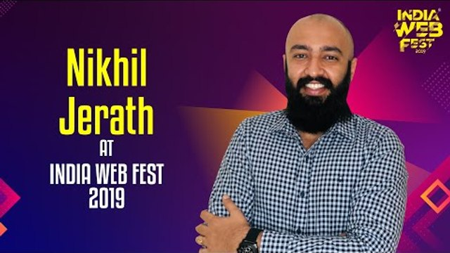 Nikhil Jerath speaks at India Web Fest