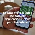 La Grand-Croix lance une nouvelle application mobile pour la rentrée