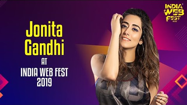 Jonita Gandhi speaks at India Web Fest 2019