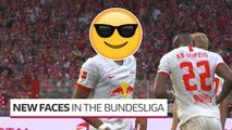The New Faces in the Bundesliga