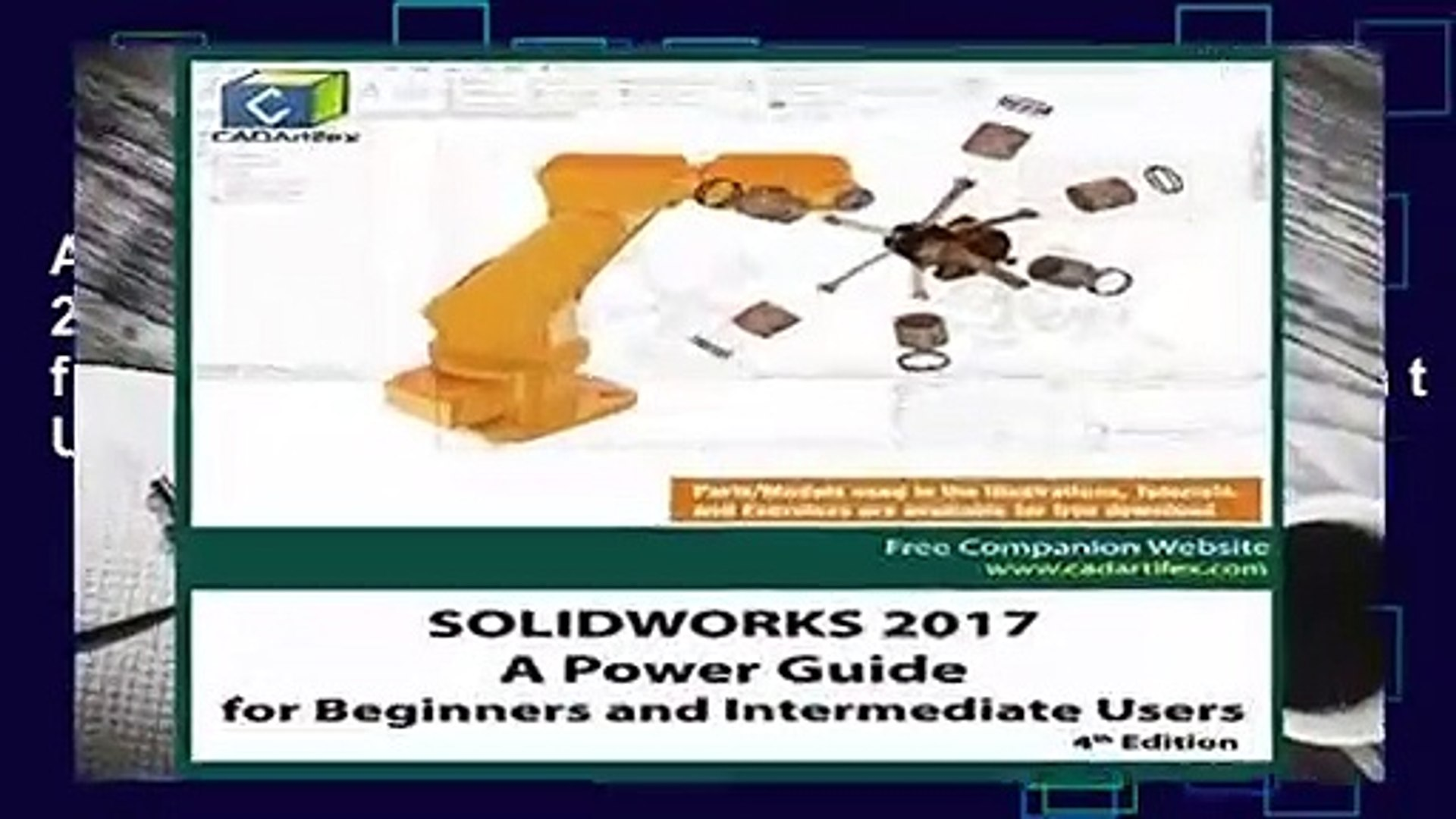 SOLIDWORKS 2016 A Power Guide for Beginners and Intermediate Users