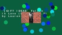 [GIFT IDEAS] Fallen in Love (Fallen, #3 5) by Lauren Kate