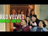 RED VELVET UMPAH UMPAH !!!! (MV + Live Reaction)