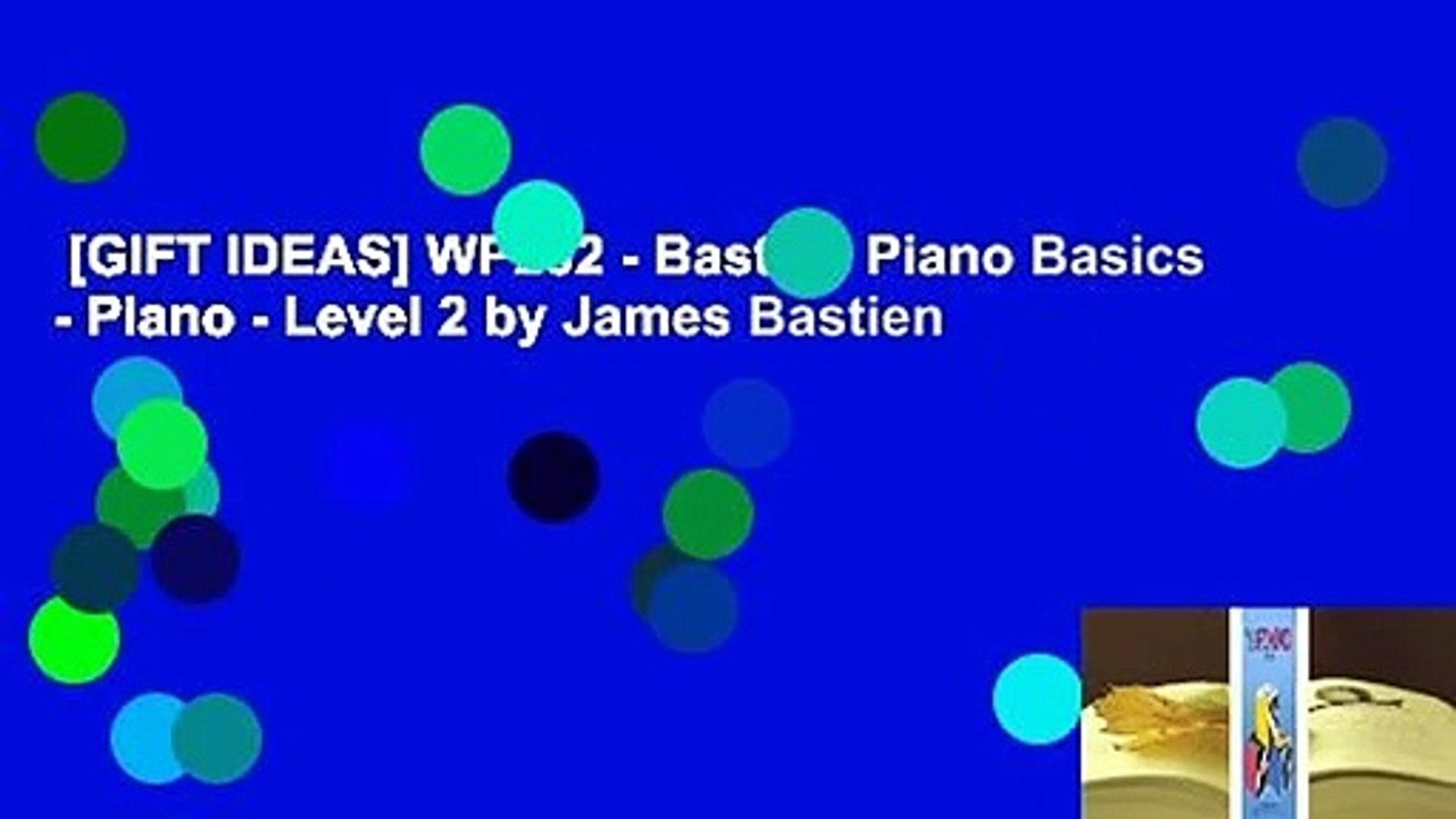 Bastien Piano Basics Piano Level 2 WP202