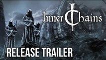 Inner Chains - Trailer de lancement