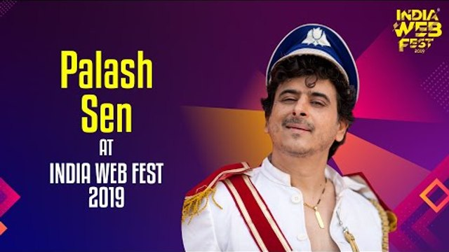 Palash Sen speaks at India Web Fest
