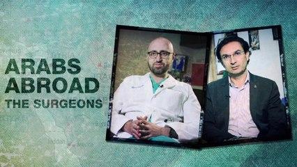 Arabs Abroad: The Surgeons | Al Jazeera World