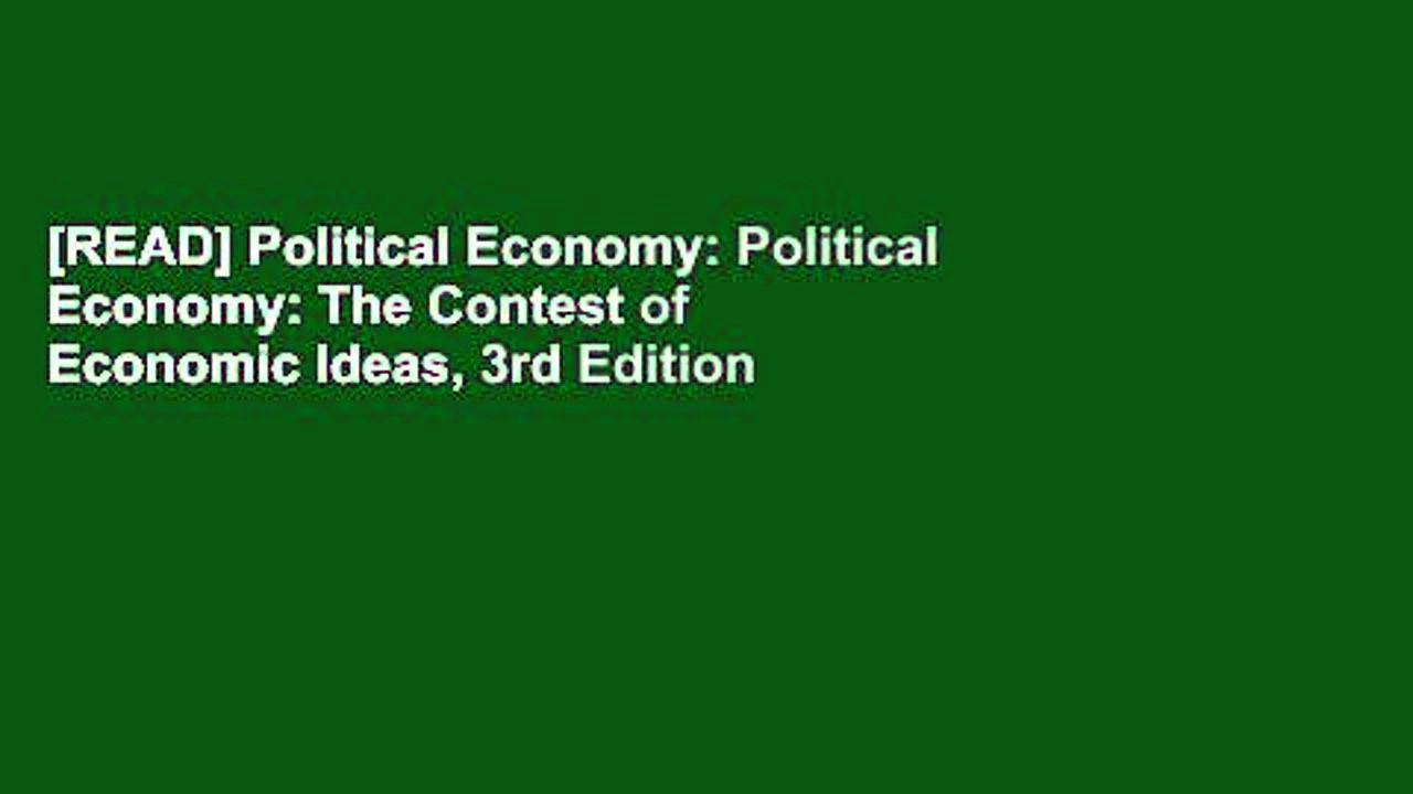 [READ] Political Economy: Political Economy: The Contest of Economic Ideas, 3rd Edition