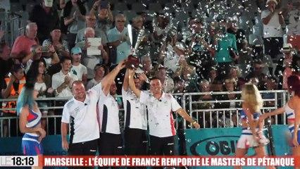 Marseille : l'équipe de France remporte le Masters de Pétanque