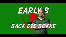 Early B - Back Die Bokke