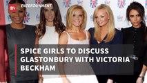 The Spice Girls Plan Glastonbury