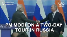 PM Modi On A Two-Day Tour In Russia