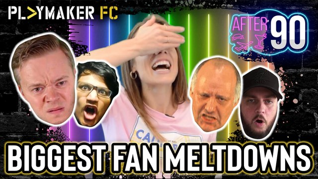 After 90 | From Angry Gooners to Goldbridge - The Biggest Fan Meltdowns